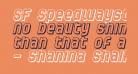 SF Speedwaystar Shaded Oblique