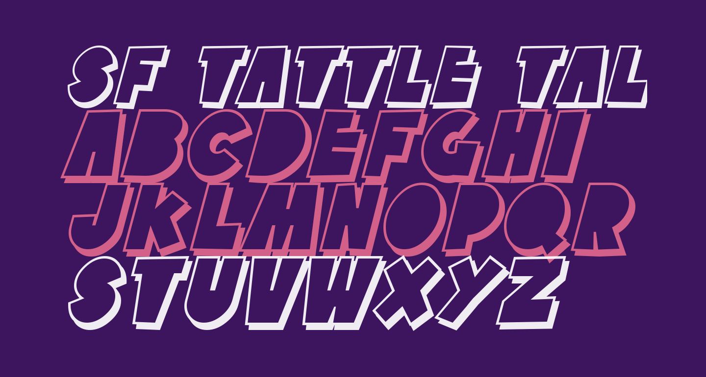 SF Tattle Tales Shadow Italic