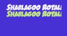 Shablagoo Rotalic