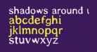 Shadows Around Us