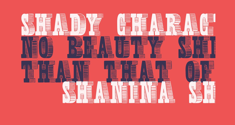 Shady Characters Medium