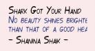 Shark Got Your Hand