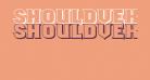 ShouldveKnownShaded-Regular