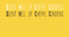 Silent Hell of Cheryl Condensed