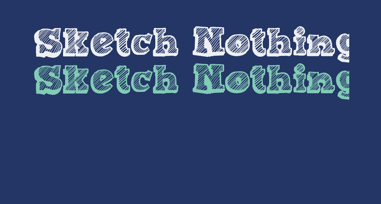 Sketch Nothing