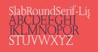 SlabRoundSerif-Light