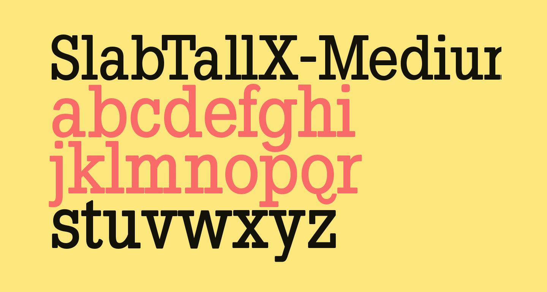 SlabTallX-Medium