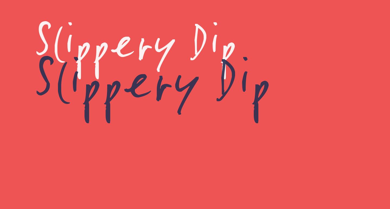 Slippery Dip