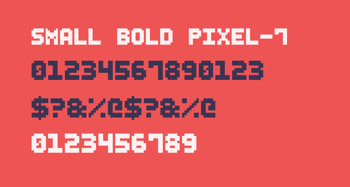 Small Bold Pixel-7