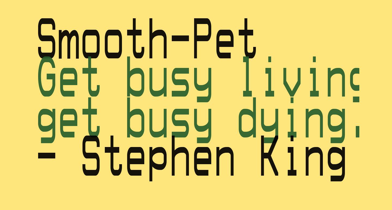 Smooth-Pet