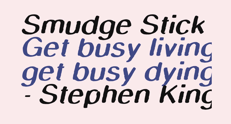 Smudge Stick Oblique
