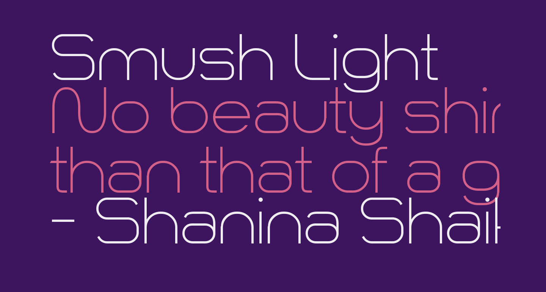 Smush Light