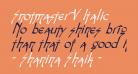 Snotmaster V Italic