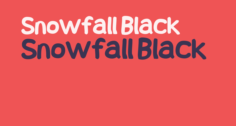 Snowfall Black