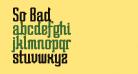 So Bad