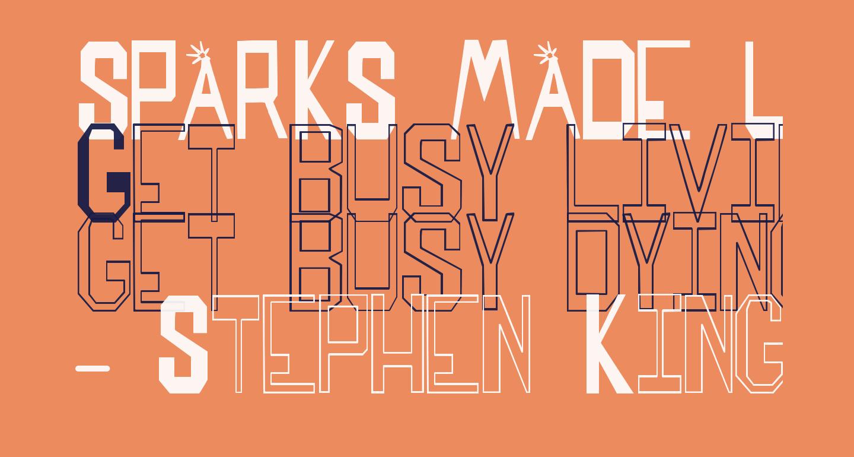 SPARKS MADE US