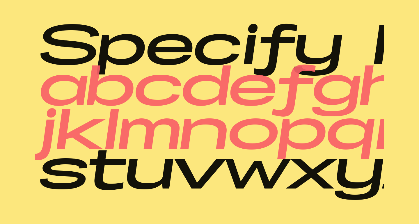 Specify PERSONAL Extraexpanded Bold Italic