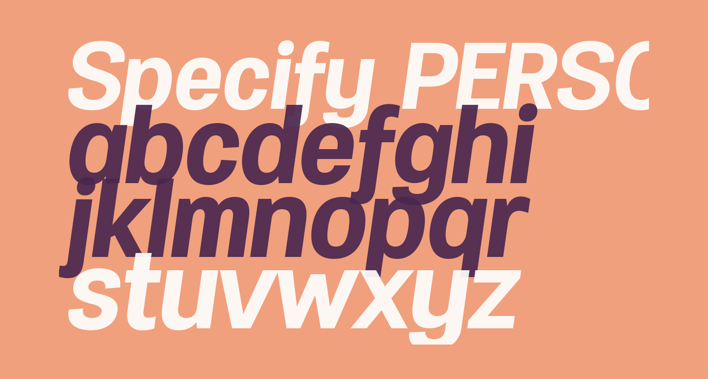 Specify PERSONAL Normal Bold Italic