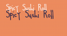 Spicy Sushi Roll