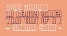 Spyh Shadow