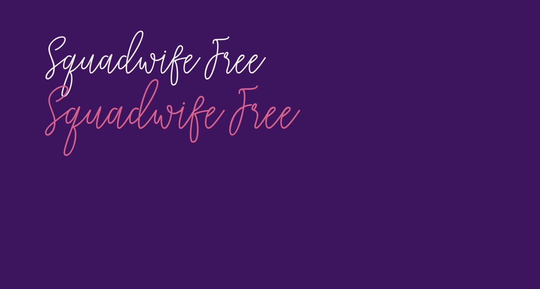 Squadwife Free