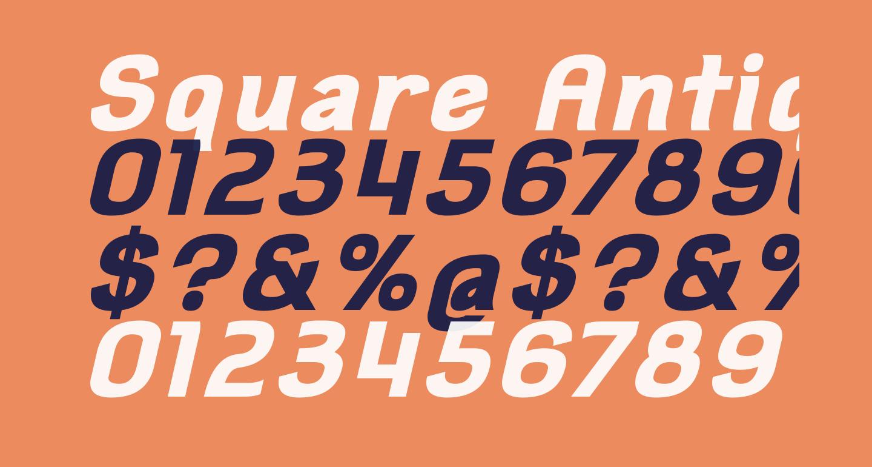 Square Antiqua Bold Oblique