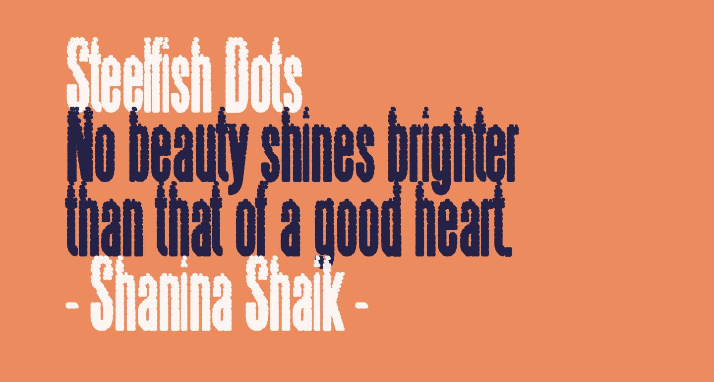 Steelfish Dots