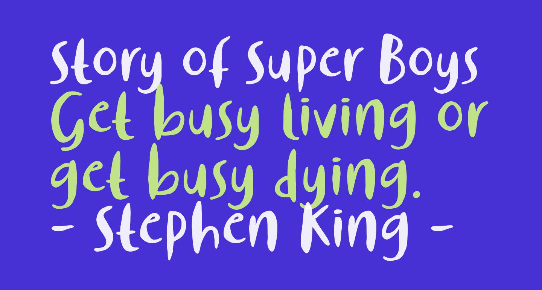 Story of Super Boys