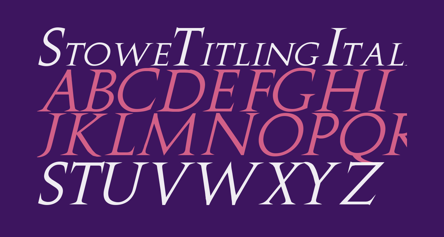 Stowe Titling Italic