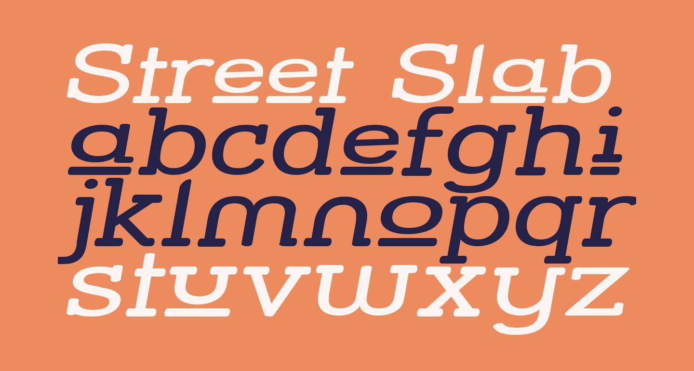 Street Slab Upper - Wide Italic