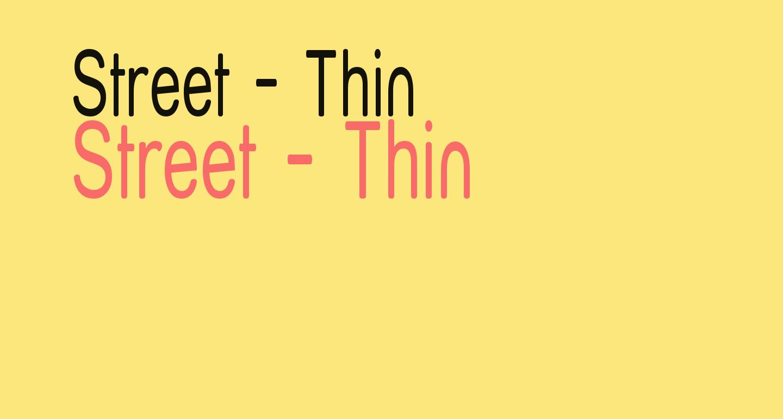Street - Thin