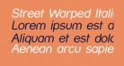 Street Warped Italic