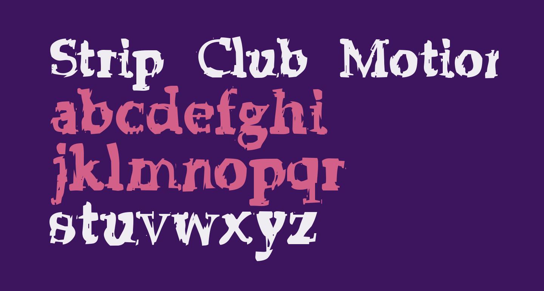 Strip Club Motion Sickness grunge deluxe