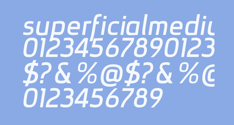 superficialmediumitalic