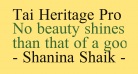 Tai Heritage Pro