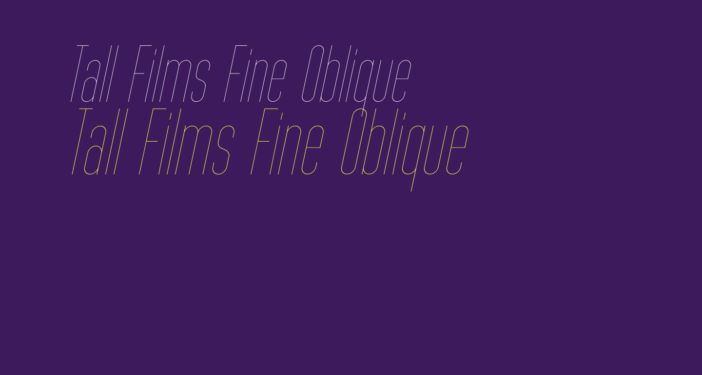 Tall Films Fine Oblique