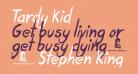 Tardy Kid