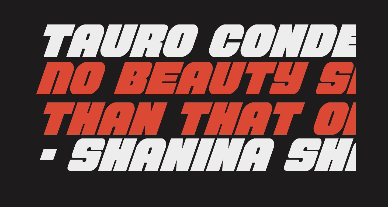 Tauro Condensed Italic