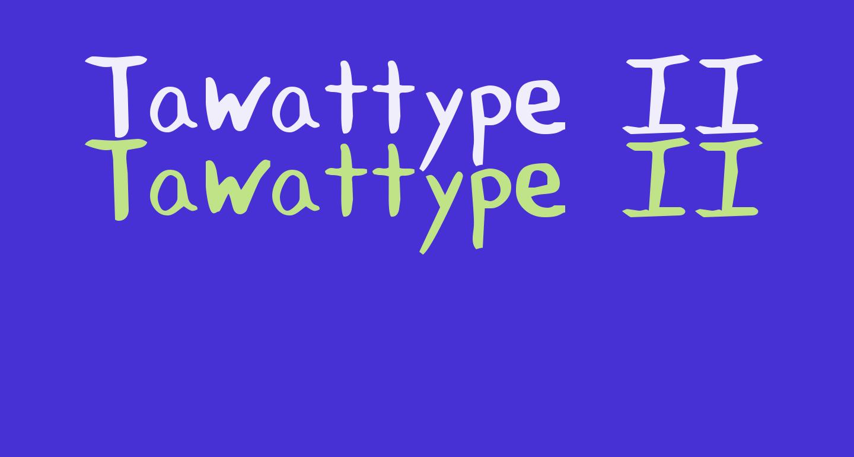Tawattype II 1