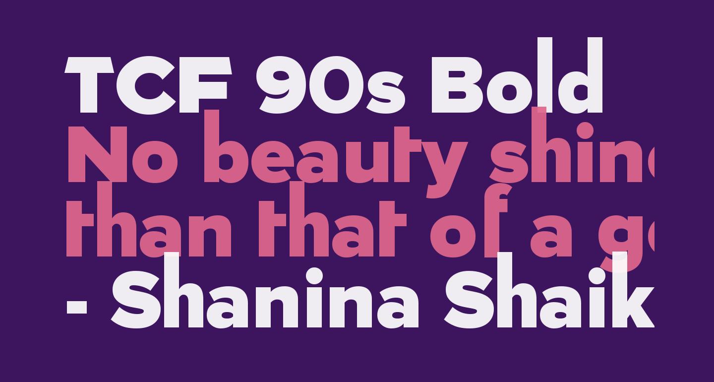 TCF 90s Bold