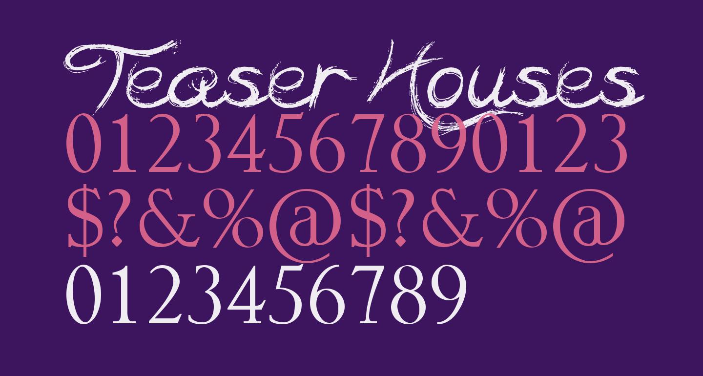 Teaser Houses