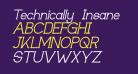 Technically Insane Italic