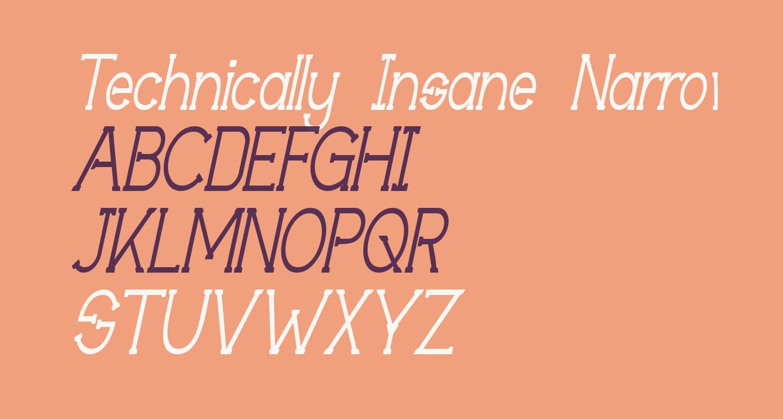 Technically Insane NarrowItalic