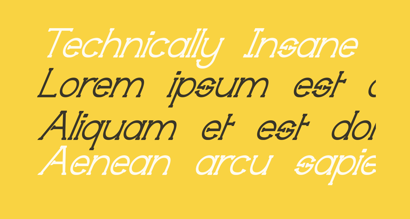 Technically Insane Superitalic