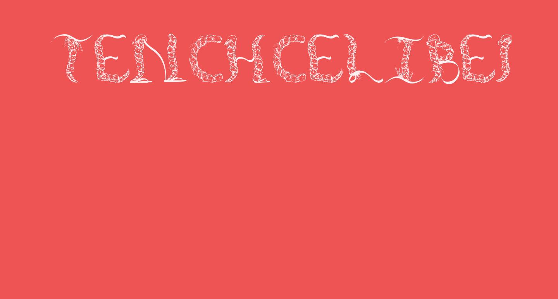 TenCHCeliber