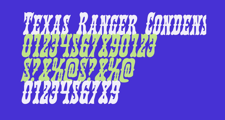Texas Ranger Condensed Italic
