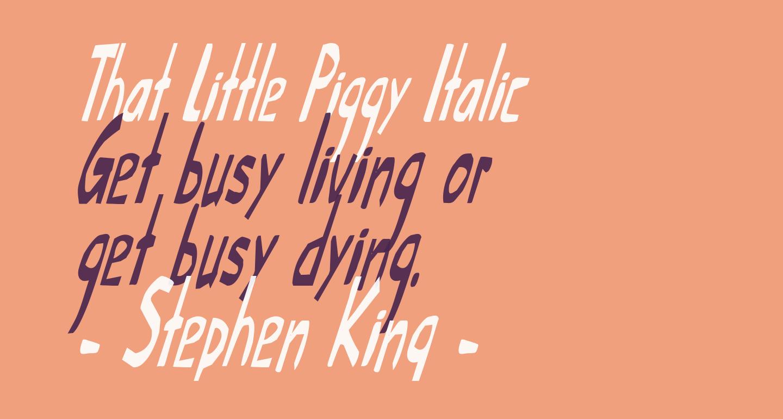 That Little Piggy Italic