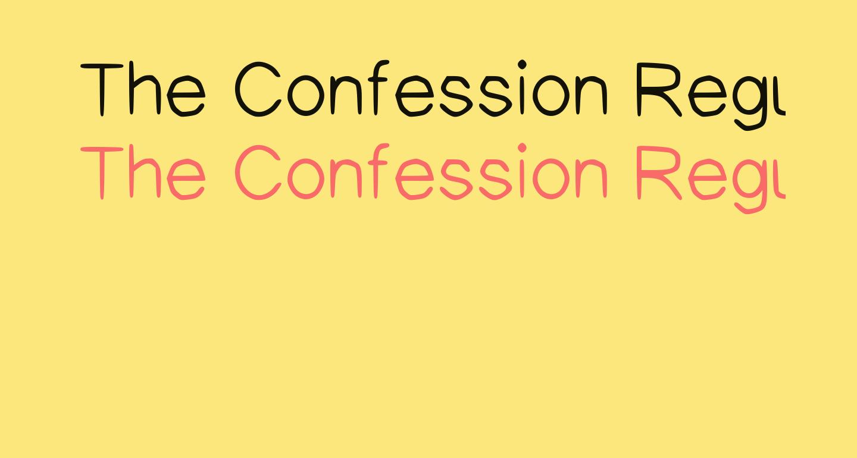 The Confession Regular