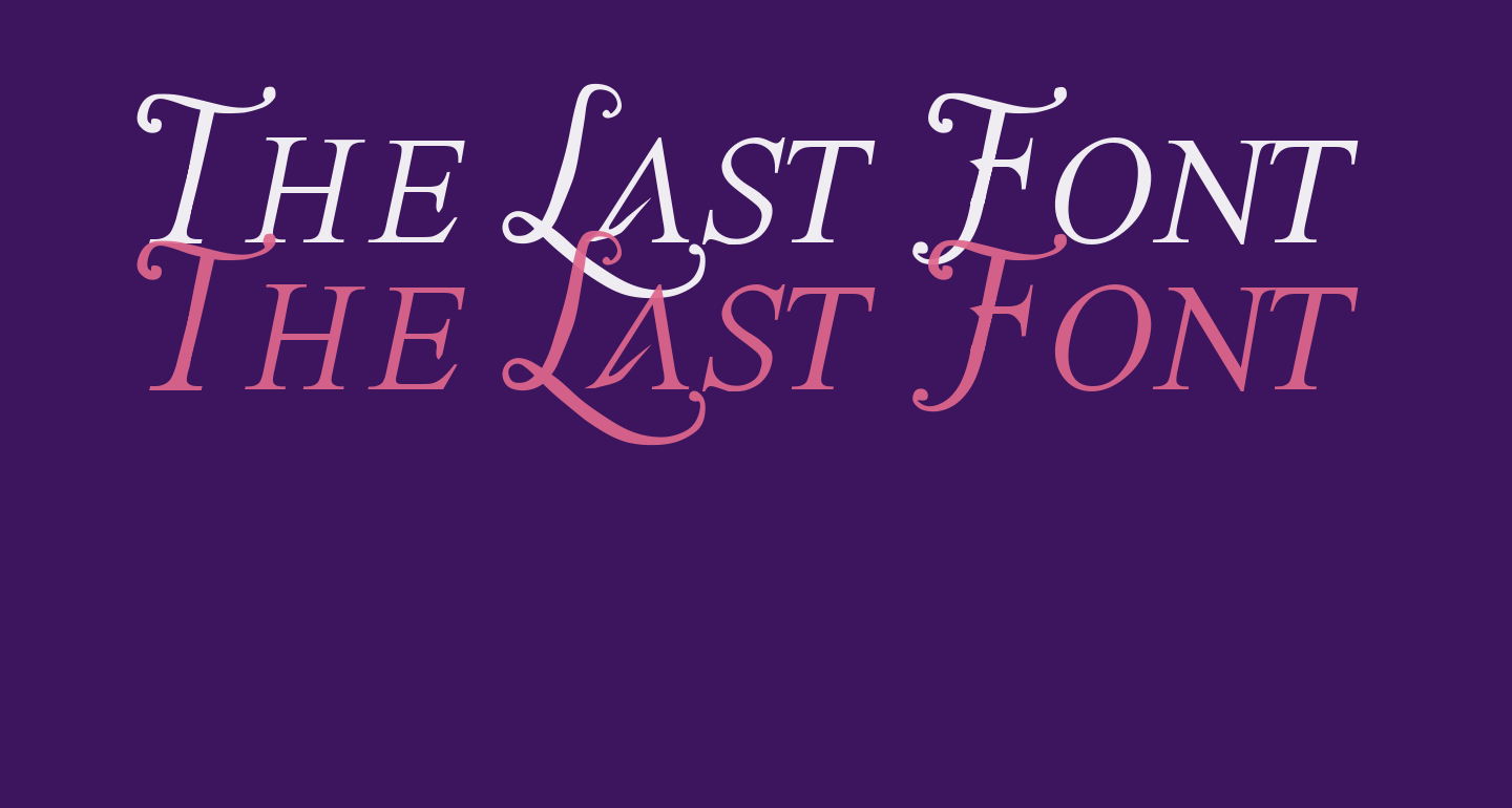 The Last Font I'm Wasting On You Italic
