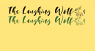 The Laughing Wolf. Regular